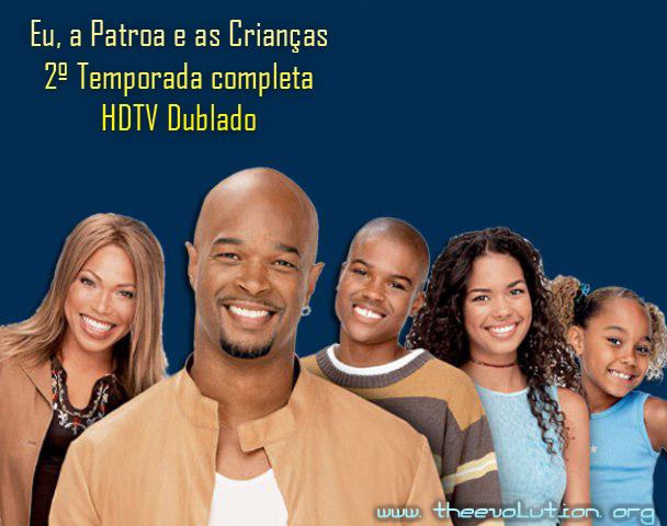 Eu, a Patroa e as Crianças 2ª Temporada HDTV Dublado Euapatroaeascriancas2temporada1